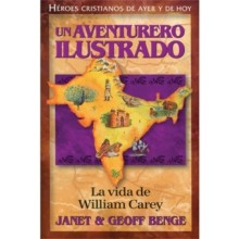 UN AVENTURERO ILUSTRADO VIDA DE WILLIAM CAREY