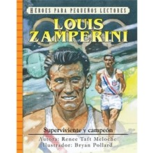 LOUIS ZAMPERINI SUPERVIVIENTE Y CAMPEÓN