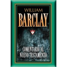 COMENTARIO AL NT POR WILLIAM BARCLAY