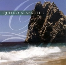 CD QUIERO ALABARTE VOL 2