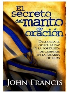 SECRETO DEL MANTO DE ORACIÓN